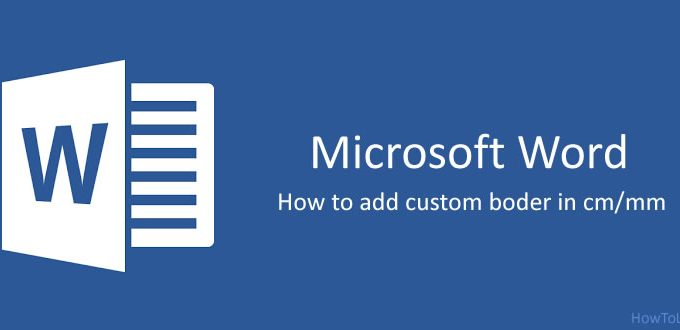 How to set custom border in Microsoft word in mmcm